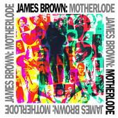 James Brown | Motherlode